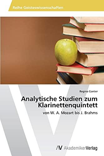 Analytische Studien Zum Klarinettenquintett: Regina Ganter