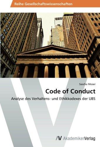 Code of Conduct (Paperback): Moser Sascha