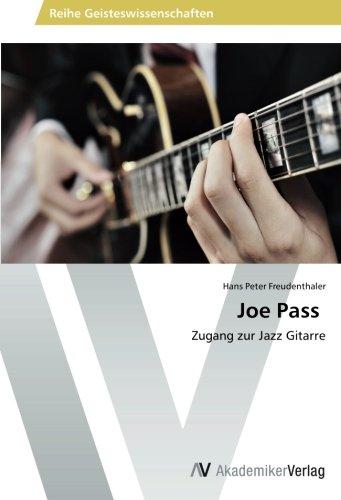 9783639489293: Joe Pass: Zugang zur Jazz Gitarre (German Edition)