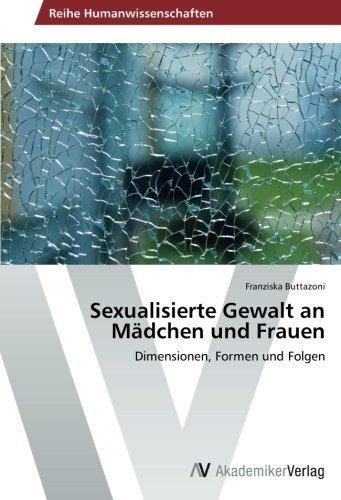 9783639490398: Sexualisierte Gewalt an Madchen Und Frauen