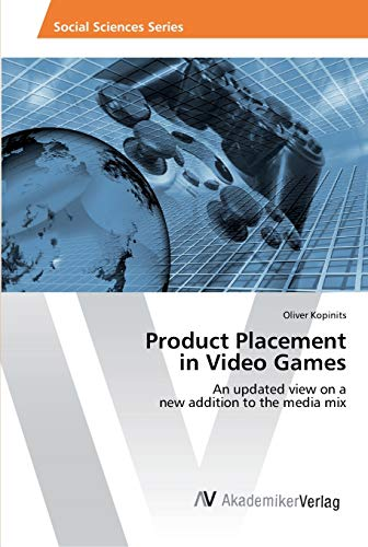 9783639490596: Product Placement in Video Games: An updated view on a new addition to the media mix
