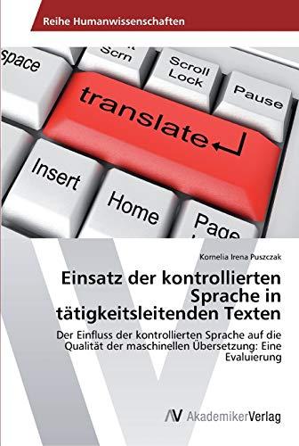 9783639491463: Einsatz Der Kontrollierten Sprache in Tatigkeitsleitenden Texten