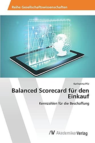 9783639493726: Balanced Scorecard für den Einkauf