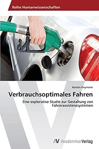 Verbrauchsoptimales Fahren: Karolin Freymann