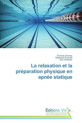 9783639495157: La relaxation et la préparation physique en apnée statique
