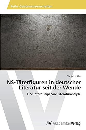 9783639496383: NS-Täterfiguren in deutscher Literatur seit der Wende