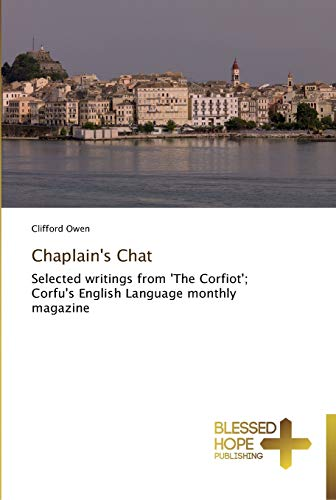 9783639500080: Chaplain's Chat: Selected writings from 'The Corfiot'; Corfu's English Language monthly magazine