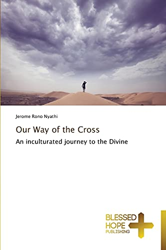 Our Way of the Cross: Nyathi, Jerome Rono