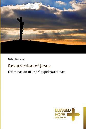 9783639501308: Resurrection of Jesus: Examination of the Gospel Narratives