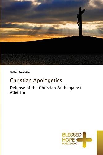 9783639501452: Christian Apologetics