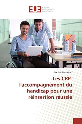 Les Crp: L'Accompagnement Du Handicap Pour Une Reinsertion Reussie (Book): Mélissa Gaborieau