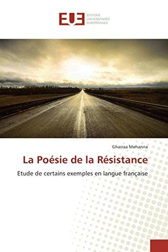 La Poésie de la Résistance: Etude de: Mehanna, Gharraa