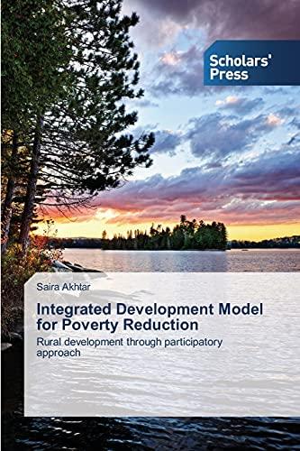 Integrated Development Model for Poverty Reduction: Rural: Akhtar, Saira