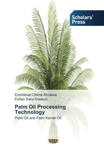 9783639511086: Palm Oil Processing Technology: Palm Oil and Palm Kernel Oil