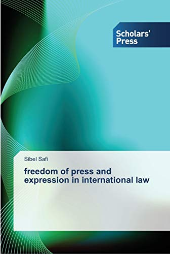 9783639511482: freedom of press and expression in international law
