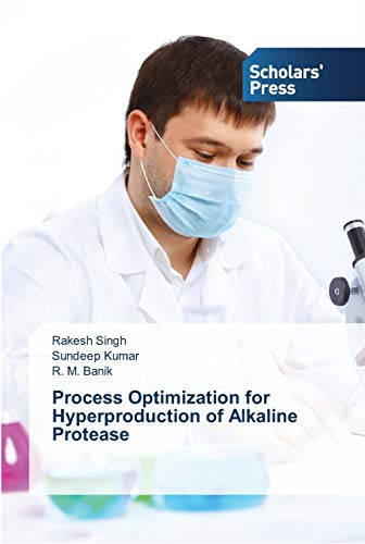 9783639512755: Process Optimization for Hyperproduction of Alkaline Protease