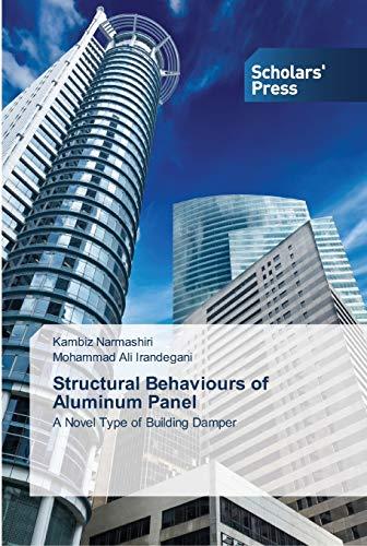 9783639513356: Structural Behaviours of Aluminum Panel: A Novel Type of Building Damper