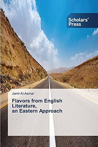 9783639513806: Flavors from English Literature, an Eastern Approach