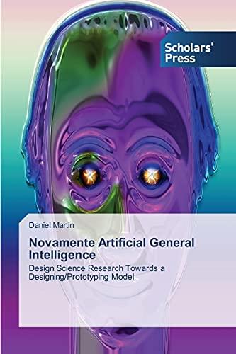 Novamente Artificial General Intelligence: Daniel Martin