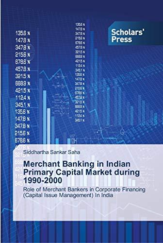Merchant Banking in Indian Primary Capital Market: Siddhartha Sankar Saha