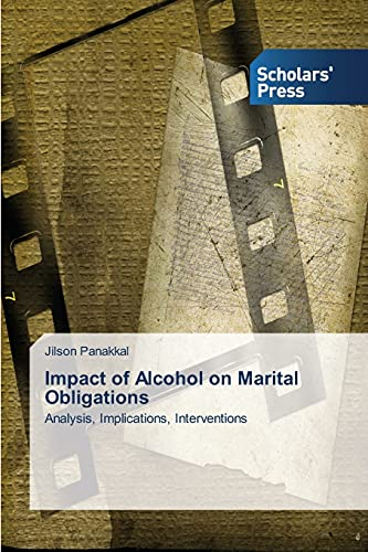 9783639518375: Impact of Alcohol on Marital Obligations