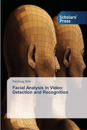 9783639518986: Facial Analysis in Video: Detection and Recognition