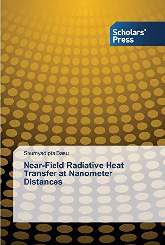 9783639519181: Near-Field Radiative Heat Transfer at Nanometer Distances