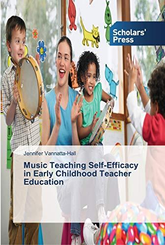 9783639519624: Music Teaching Self-Efficacy in Early Childhood Teacher Education