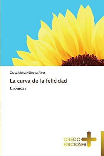 9783639521139: La Curva de La Felicidad
