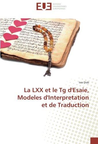 La LXX et le Tg d'Esaie, Modeles: Diab, Issa