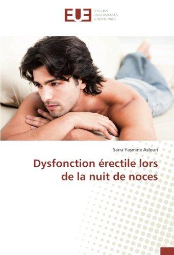 Dysfonction érectile lors de la nuit de noces (Paperback): Sarra Yasmine Asfouri