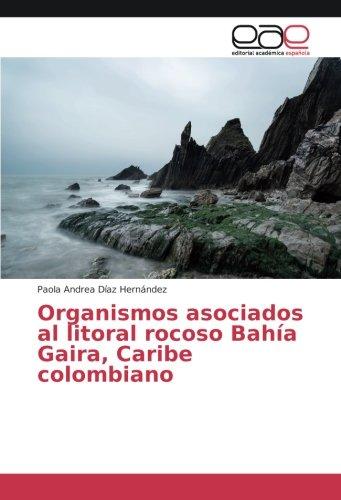 Organismos asociados al litoral rocoso Bahía Gaira,: Díaz Hernández, Paola