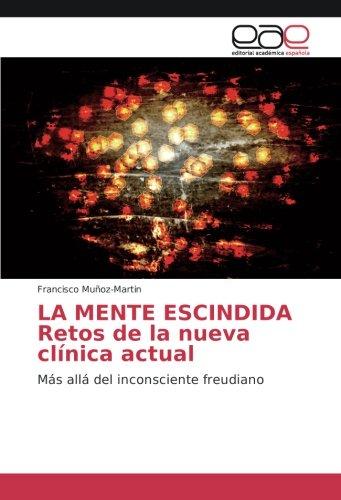 LA MENTE ESCINDIDA Retos de la nueva: Muñoz-Martin, Francisco