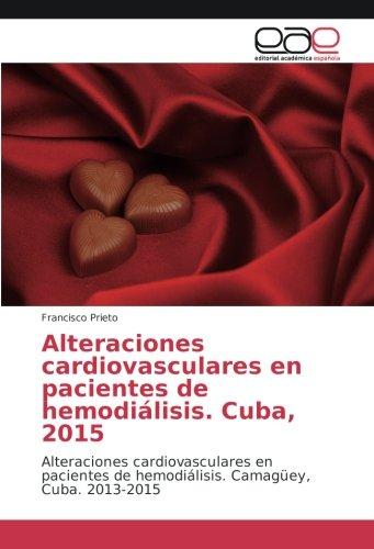 Alteraciones cardiovasculares en pacientes de hemodiálisis. Cuba, 2015: Alteraciones ...