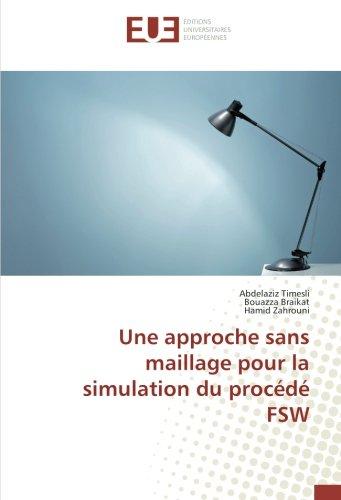 Une approche sans maillage pour la simulation: Abdelaziz Timesli, Bouazza