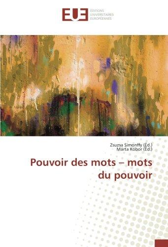 Pouvoir des mots - mots du pouvoir (Paperback)