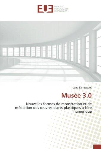 Musée 3.0: Léna Larrasquet