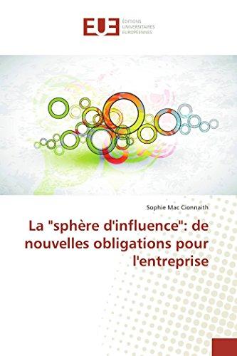 """La """"sphère d'influence"""": de nouvelles obligations pour l'entreprise: Sophie Mac ..."""