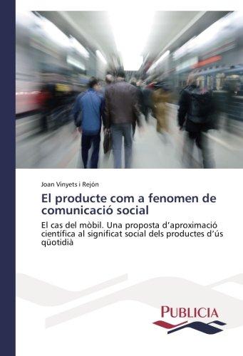 El producte com a fenomen de comunicaci: Vinyets i Rejn,