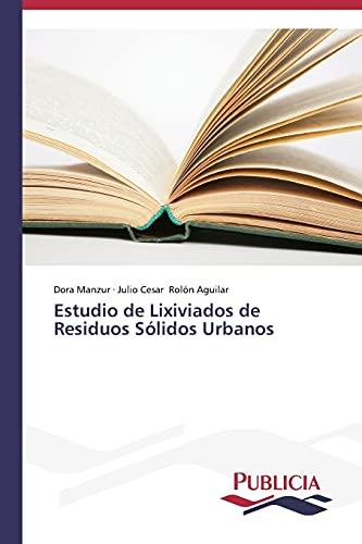 9783639550627: Estudio de Lixiviados de Residuos Sólidos Urbanos (Spanish Edition)