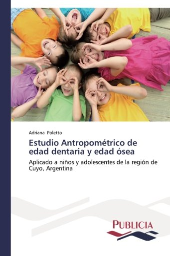 9783639550894: Estudio Antropométrico de edad dentaria y edad ósea