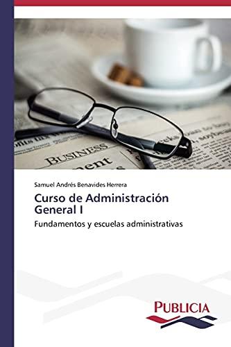 Curso de Administración General I: Samuel Andrés Benavides Herrera