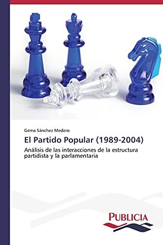 9783639551938: El Partido Popular (1989-2004)