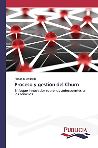 Proceso y Gestion del Churn: Andrade Fernanda (author)
