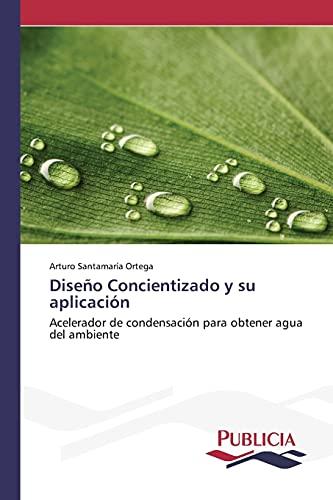 9783639552812: Diseño Concientizado y su aplicación (Spanish Edition)
