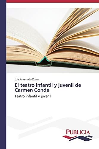 9783639553031: El teatro infantil y juvenil de Carmen Conde: Teatro infantil y juvenil (Spanish Edition)