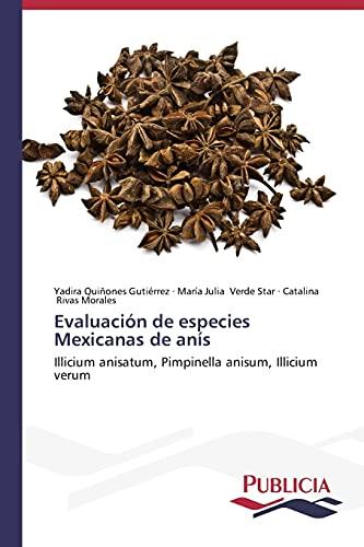 Evaluacion de Especies Mexicanas de Anis: Rivas Morales Catalina