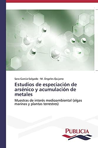 9783639553291: Estudios de especiación de arsénico y acumulación de metales