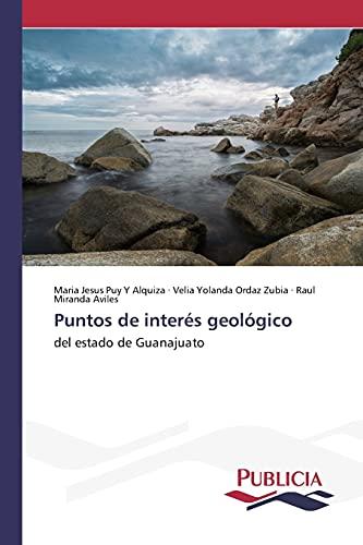 9783639553499: Puntos de interés geológico: del estado de Guanajuato (Spanish Edition)
