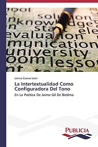 9783639554885: La Intertextualidad Como Configuradora Del Tono